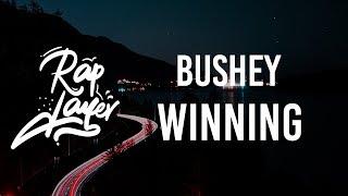 Bushey - Winning (Prod. by Josh Grant)