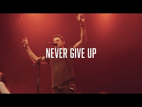 Never Give Up - Worship Central feat. Tim Hughes [Live]