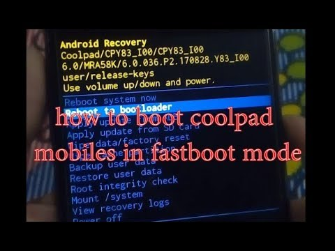 how to boot coolpad mobiles in fastboot