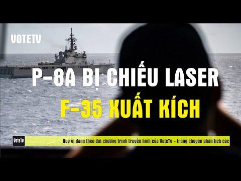 Phi cơ P 8A POISEDON bị chiếu laser, tiêm kích F35 xuất kích từ USS America ứng phó