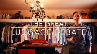 The Great Luggage Debate: How to find stylish mens luggage