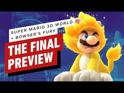 Super Mario 3D World + Bowser's Fury: The Final Preview - IGN