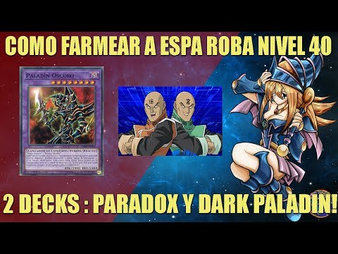 COMO FARMEAR ESPA ROBA 40 - 2 DECKS!!! YUGIOH DUEL LINKS ESPAÑOL