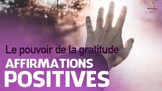 Affirmations positives LE POUVOIR DE LA GRATITUDE | Motivation Online