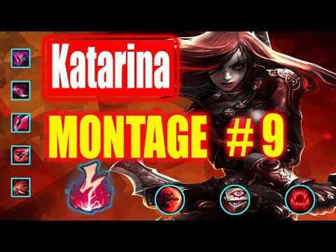 Katarina Montage #9|  Best Katarina Plays |  League Of Legends