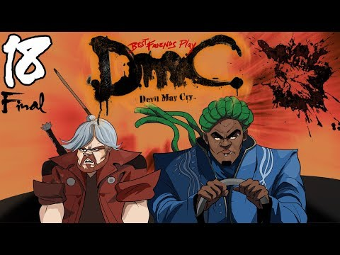 Best Friends Play DmC: Devil May Cry - Definitive Edition (Part 18 Final) thumbnail