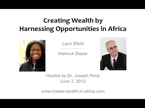 Creating Wealth by Harnessing Opportunities in Africa