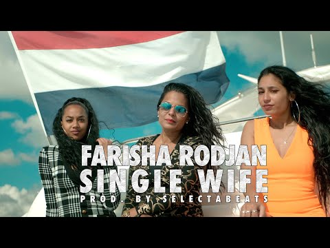 FARISHA RODJAN - SINGLE WIFE   PROD. BY SLCTBTS (OFFICIAL VIDEO)