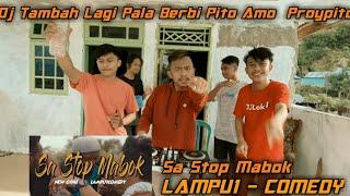 DJ Sa Stop Mabok Tik Tok ! LAMPU1 - COMEDY ! [DJ LOKAL] REMIX