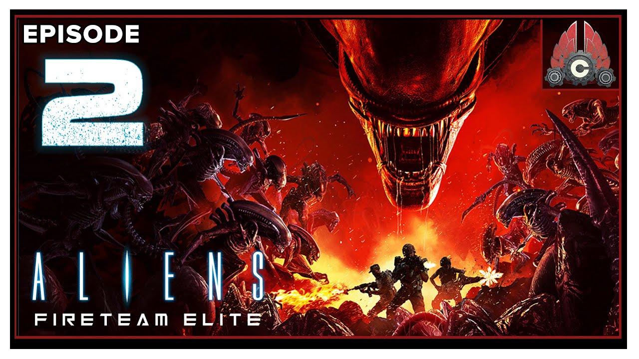 CohhCarnage Plays Aliens: Fireteam Elite - Episode 2