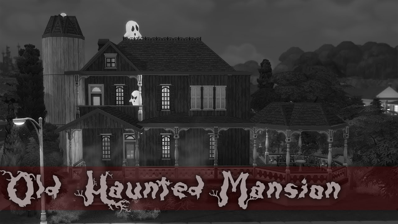 Old haunted house the sims 4 speed build youtube for Classic house sims 4