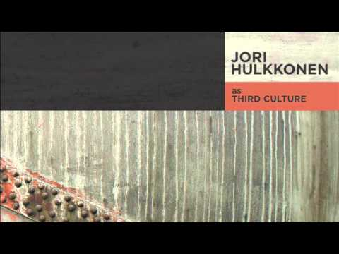 Jori Hulkkonen as Third Culture - Negative Time [EP Clips]