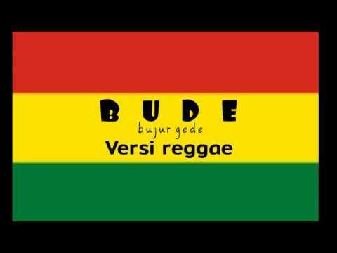 Bude Versi Reggae
