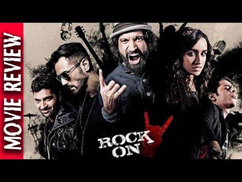 Rock On 2 - Movie Review - Musical drama film - Shraddha, Farhan & Arjun - Bollywood Gossip 2016