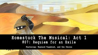 Homestuck the Musical: Act 1 - Requiem for an Exile