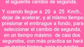 CLASE DE MANEJO *COMO USAR LA CAJA DE CAMBIOS*  Texto original por DANIEL CANO GASPAR.