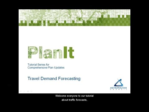 PlanIt: Travel Demand Forecasting Tutorial