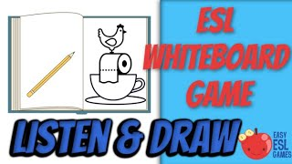 Esl Whiteboard Games | Listen And Draw | Easy Esl Games