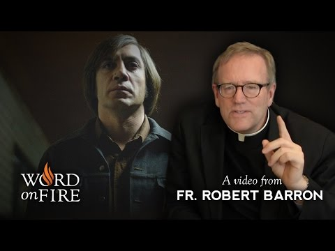 """Bishop Barron on """"No Country for Old Men"""" (SPOILERS)"""