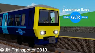 Trains at Landfield East (GCR Revert) 21/08/2019 Roblox