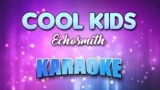 Echosmith - Cool Kids (Karaoke & Lyrics)