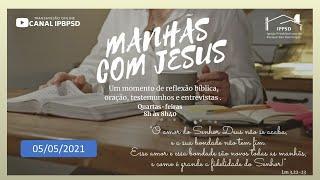 MANHÃS COM JESUS 04