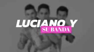 LUCIANO Y SU BANDA - ENSEÑAME A VIVIR SIN TI 2016 MUSICA CERVECERA DE MISIONES