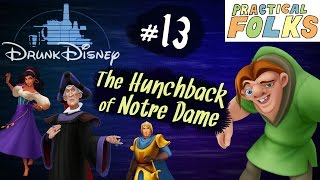 Drunk Disney #13: The Hunchback of Notre Dame