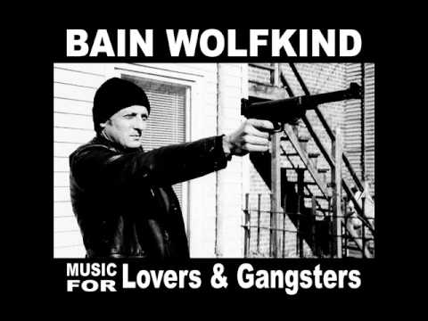 Bain Wolfkind - Pimp stick