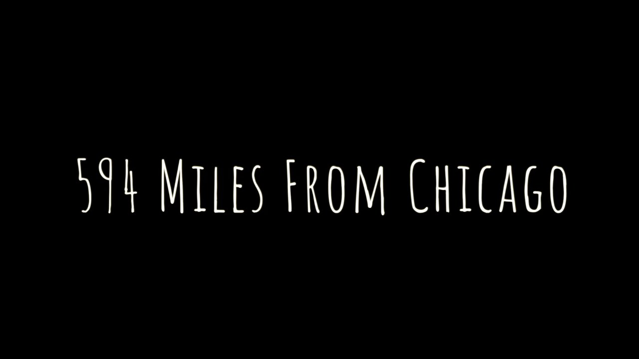 594 Miles From Chicago - Season 1 Trailer