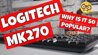 Why Is The Logitech MK270 So Popular?