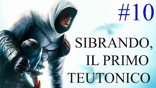 Assassin's Creed - Sibrando, il Primo Cavaliere Teutonico #10