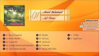 Ahmed Muhammed - Aşk Cürası