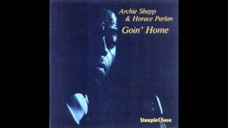 Archie Shepp & Horace Parlan ‎– Goin' Home (1977) [1985 edition]