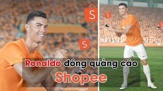 Sau CocoBay, Ronaldo giờ còn quảng cáo cho... Shopee!!!