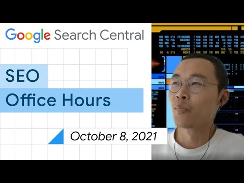 English Google SEO office-hours from October 8, 2021
