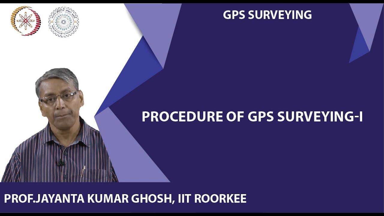 Procedure of GPS Surveying-I