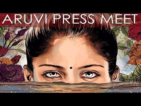 """ஒரு பெண்ணின் சமூக படைப்பு   """"Aruvi"""" Movie Press Meet   Aditi Balan   Arun Prabu   S R Prabhu  """