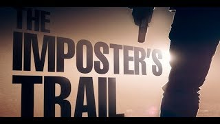 The Impostor's Trail