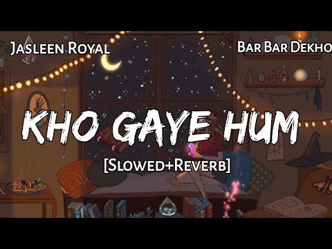 Kho Gaye Hum Kaha - Indian Lofi |Slowed | Reverb | Remake | Harrilin Flips | Bar Bar Dekho | Remix
