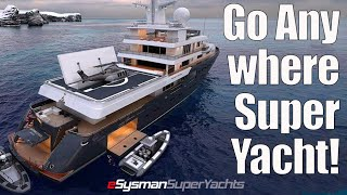 The Ice Rated, 'Go Anywhere' SuperYacht!
