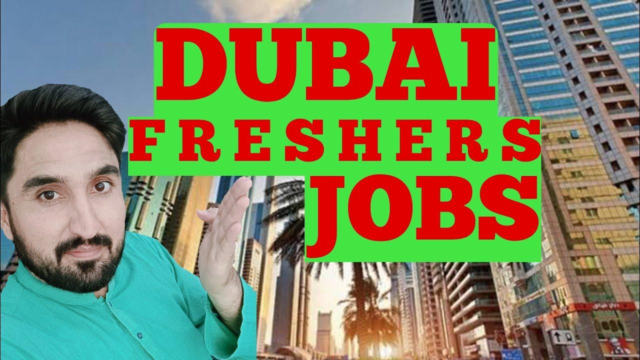 Dubai Jobs Update   DUBAI Freshers Job Vacancy   DUBAI Jobs Freshers 2020 🇮🇳🇵🇰🇦🇪