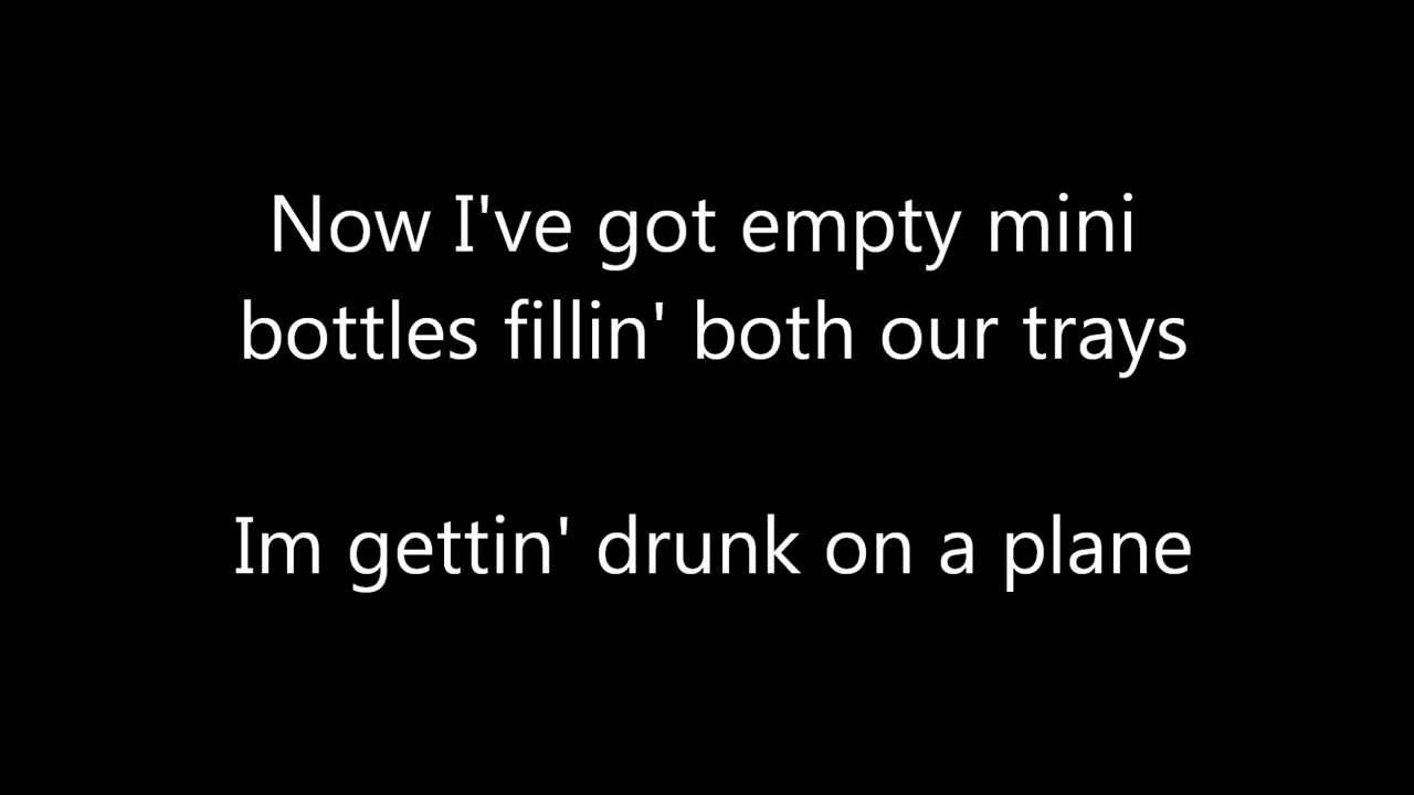 drunk on a plane lyricsdierks bentley - youtube