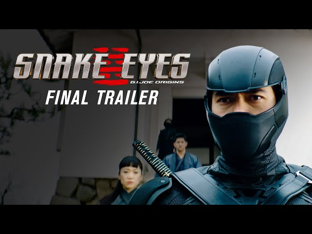 Snake Eyes   Final Trailer (2021 Movie)   Henry Golding, G.I. Joe