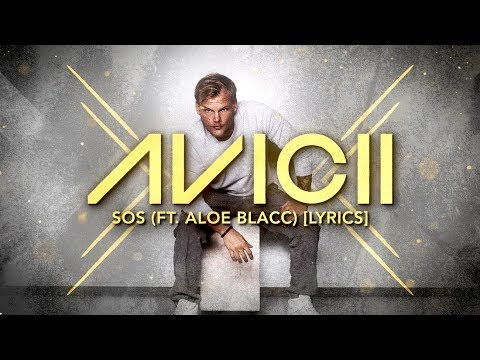 Avicii - SOS ft  Aloe Blacc [Lyric Video]