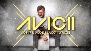 Avicii SOS Ft Aloe Blacc Lyric Video