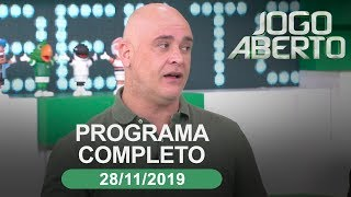 Jogo Aberto - 28/11/2019 - Programa completo