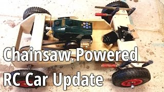 Chainsaw Powered RC Car Update 3