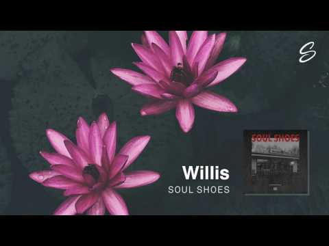Willis - Soul Shoes