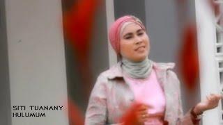 Siti Tuanany - HULUMUM